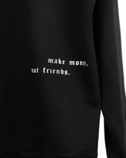 make money not friends quote print